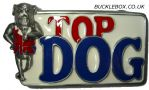 Top Dog British Belt Buckle + display stand. Code AK6